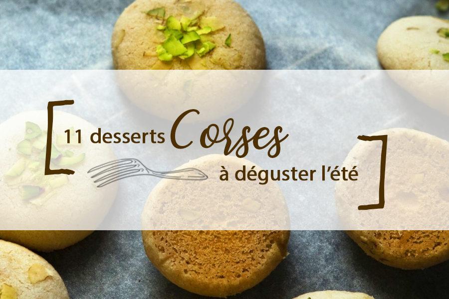 11 desserts Corses à déguster l'été